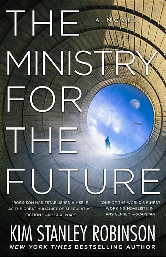 9 - The Ministry for the Future, by Kim Stanley Robinson