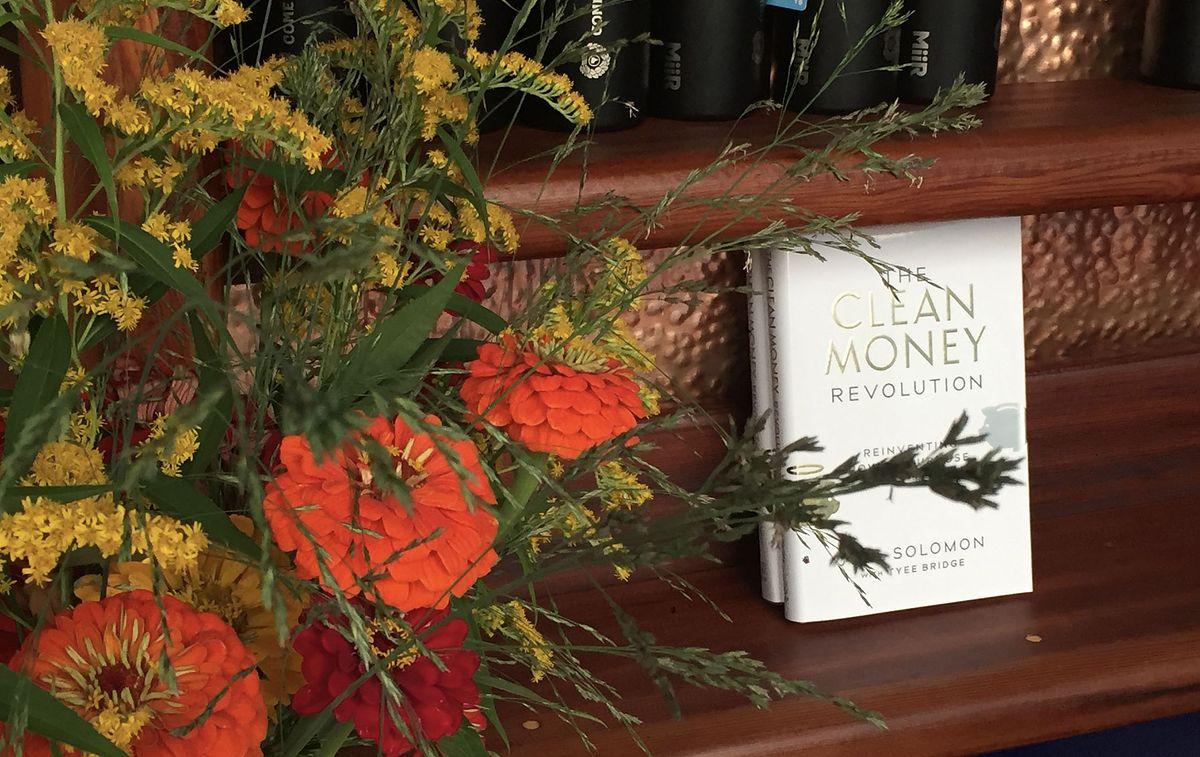 The Clean Money Revolution_Joel Solomon_Impact Investing_Invest for Good